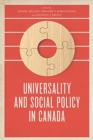 Universality and Social Policy in Canada - Book