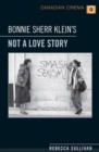 Bonnie Sherr Klein's 'Not a Love Story' - Book