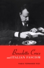 Benedetto Croce and Italian Fascism - eBook
