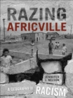 Razing Africville : A Geography of Racism - eBook