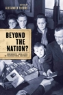 Beyond the Nation? : Immigrants' Local Lives in Transnational Cultures - eBook