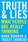 Truth and Lies : What People Are Really Thinking - Book