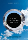 I Want to Change My Life : Can Reality TV Competition Shows Trigger Lasting Career Success? - Book