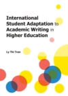 International Student Adaptation to Academic Writing in Higher Education - eBook