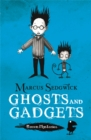 Raven Mysteries: Ghosts and Gadgets : Book 2 - Book