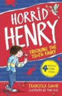 Horrid Henry Tricks the Tooth Fairy : Book 3 - eBook