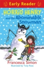 Horrid Henry Early Reader: Horrid Henry and the Abominable Snowman : Book 33 - Book