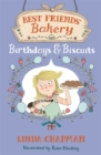 Best Friends' Bakery: Birthdays and Biscuits : Book 4 - Book