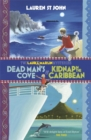 Laura Marlin Mysteries: Dead Man's Cove and Kidnap in the Caribbean : 2in1 Omnibus of books 1 and 2 - Book
