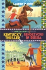 Kentucky Thriller and Rendezvous in Russia : 2in1 Omnibus of books 3 and 4 - Book