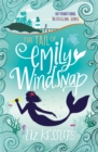 The Tail of Emily Windsnap : Book 1 - Book