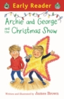 Archie and George and the Christmas Show - eBook
