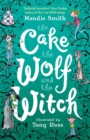 The Cake the Wolf and the Witch - Book