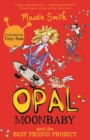Opal Moonbaby: Opal Moonbaby and the Best Friend Project : Book 1 - eBook
