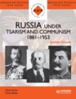 Russia under Tsarism and Communism 1881-1953 Second Edition - Book