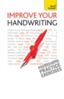 Improve Your Handwriting : Learn to write in a confident and fluent hand: the writing classic for adult learners and calligraphy enthusiasts - eBook