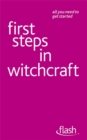 First Steps in Witchcraft: Flash - Book