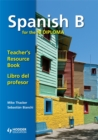 Spanish B for the IB Diploma Teacher's Resource Book - Book