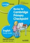 Cambridge Primary Revise for Primary Checkpoint English Study Guide - Book