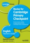 Cambridge Primary Revise for Primary Checkpoint English Teacher's Guide - Book
