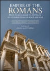 Empire of the Romans : From Julius Caesar to Justinian: Six Hundred Years of Peace and War, Volume II: Select Anthology - Book