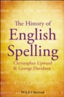 The History of English Spelling - eBook