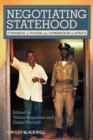 Negotiating Statehood : Dynamics of Power and Domination in Africa - eBook