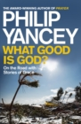 What Good is God? : On the Road with Stories of Grace - eBook