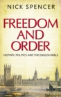 Freedom and Order : History, Politics and the English Bible - eBook