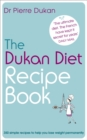 The Dukan Diet Recipe Book - Book