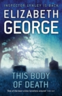 This Body of Death : An Inspector Lynley Novel: 16 - Book