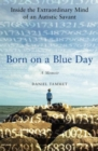 Born On a Blue Day - eBook