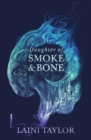 Daughter of Smoke and Bone : Enter another world in this magical SUNDAY TIMES bestseller - eBook