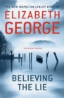 Believing the Lie : An Inspector Lynley Novel: 17 - Book