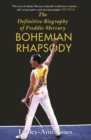 Freddie Mercury: The Definitive Biography : The Definitive Biography - eBook