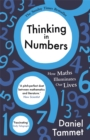 Thinking in Numbers : How Maths Illuminates Our Lives - Book