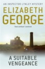 A Suitable Vengeance : An Inspector Lynley Novel: 4 - Book