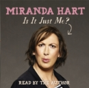 Is It Just Me? : The hilarious Sunday Times Bestseller - Book