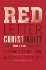 Red Letter Christianity : Living the Words of Jesus No Matter the Cost - Book