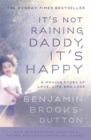 It's Not Raining, Daddy, It's Happy - Book