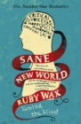 Sane New World : Taming the Mind - Book