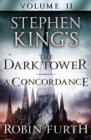 Stephen King's The Dark Tower: A Concordance, Volume Two - eBook