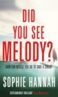 Did You See Melody? : The stunning page turner from the Queen of Psychological Suspense - Book