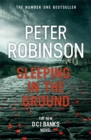 Sleeping in the Ground : DCI Banks 24 - Book