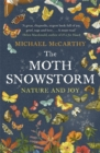 The Moth Snowstorm : Nature and Joy - Book
