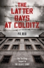 The Latter Days at Colditz - eBook