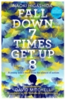 Fall Down Seven Times, Get Up Eight - Book
