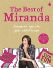 The Best of Miranda : Favourite Episodes Plus Added Treats - Such Fun! - Book