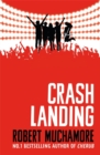 Rock War: Crash Landing : Book 4 - Book