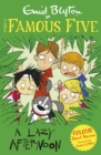 Famous Five Colour Short Stories: A Lazy Afternoon - eBook
